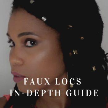 Faux locs in depth guide