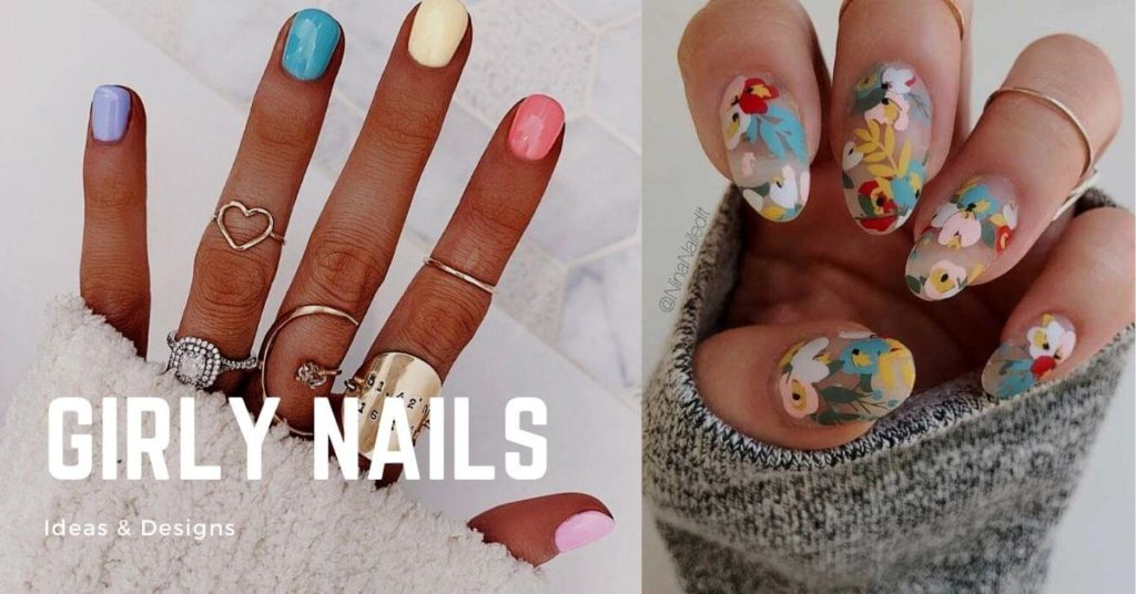 Girly nail ideas